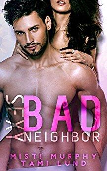 Sexy Bad Neighbor