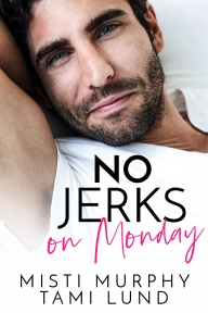 No Jerks on Monday